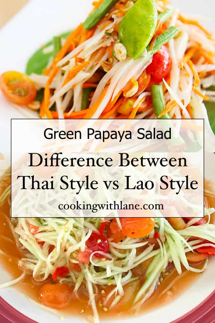Difference between green papaya salad Thai and Laos