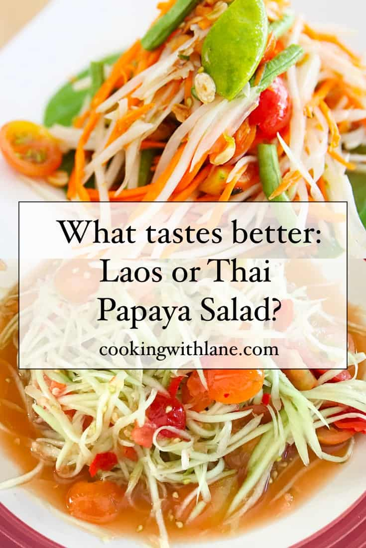 what taste better lao or thai papaya salad