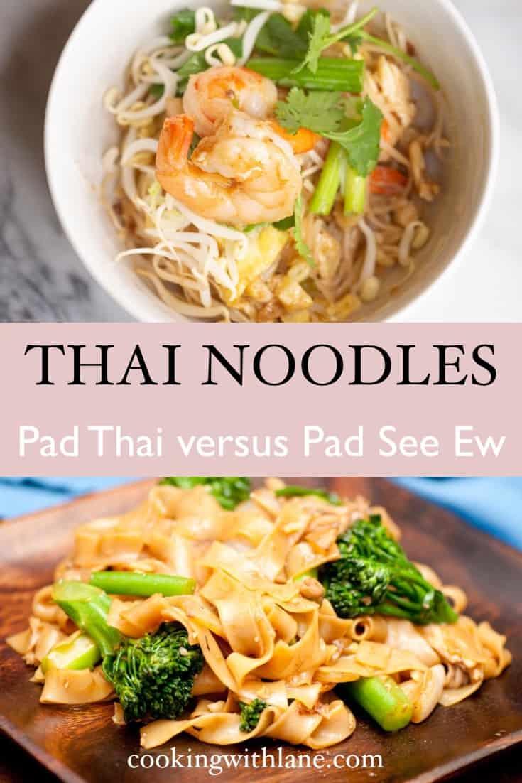 Pad Thai versus Pad See Ew difference