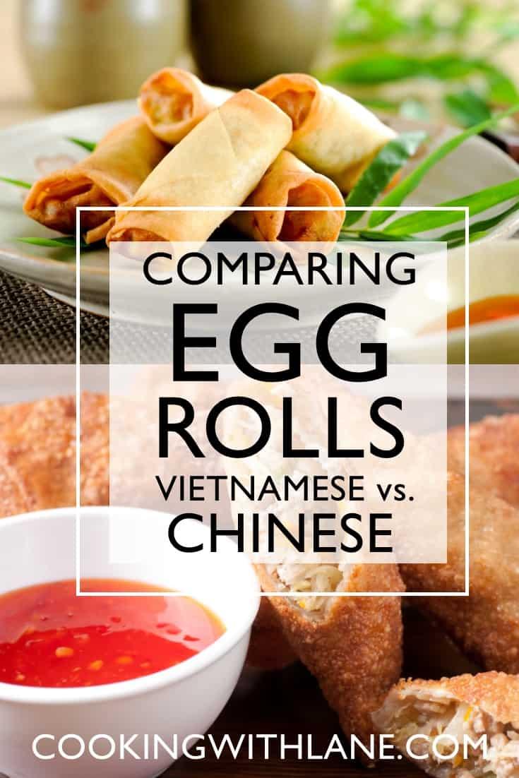 Chinese versus Vietnamese Egg Rolls