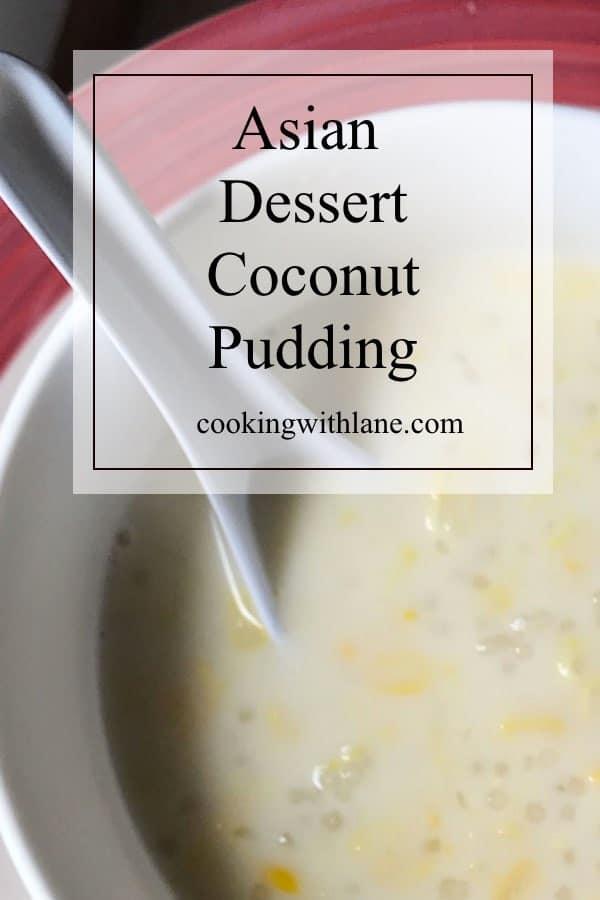 laos sweet dessert corn coconut tapioca pudding-1