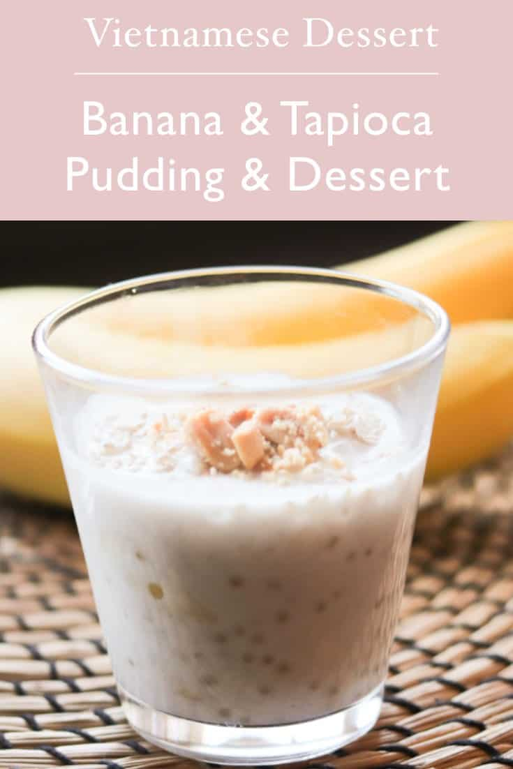 easy authentic Vietnamese dessert che chuoi - banana coconut and tapioca pudding served warm or chilled